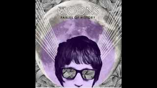 The Moons - Forever Came Today