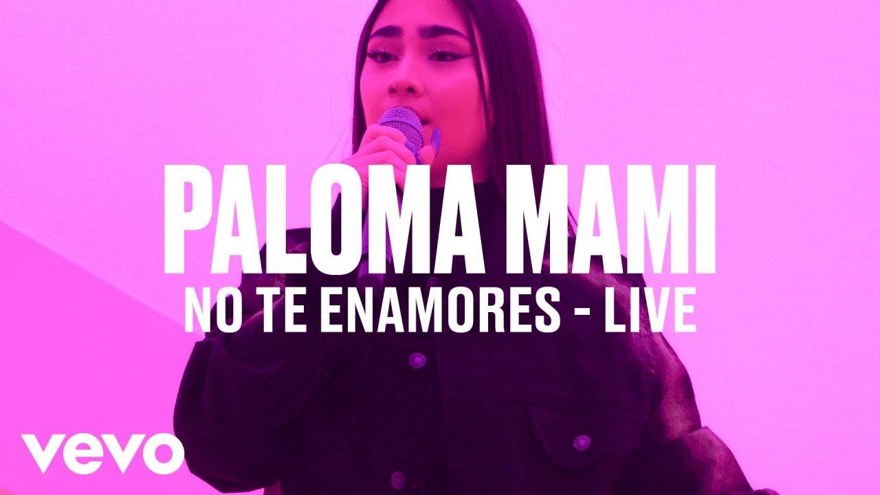 Paloma Mami — «No Te Enamores» (Live) | Vevo DSCVR