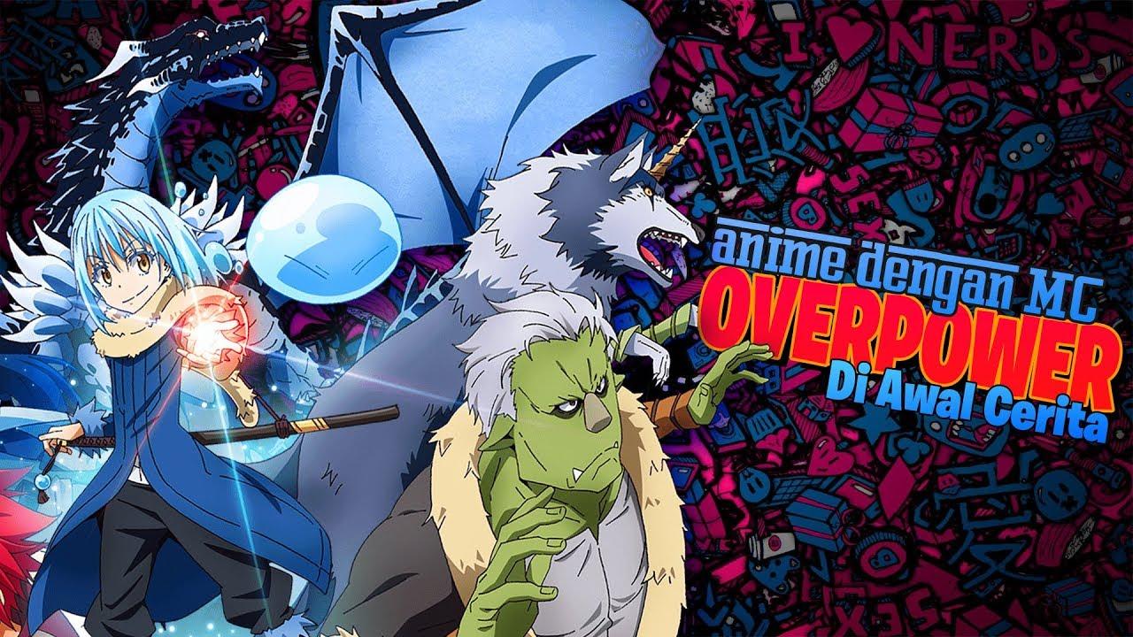 9 Anime Dengan Karakter Utama Sudah Overpower Di Awal Episode... Part 02