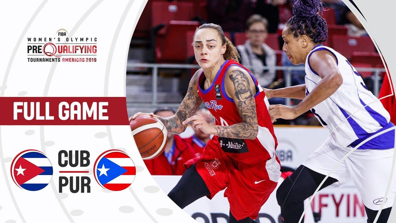 Cuba v Puerto Rico - Full Game - FIBA Women's Olympic Pre