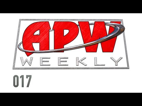 APW Weekly - Episode 17