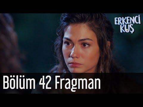 Erkenci Kuş 42. Bölüm Fragman