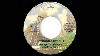 Joe Quarterman And Free Soul - Get Down Baby Part 1 [Mercury] 1974 Funk 45