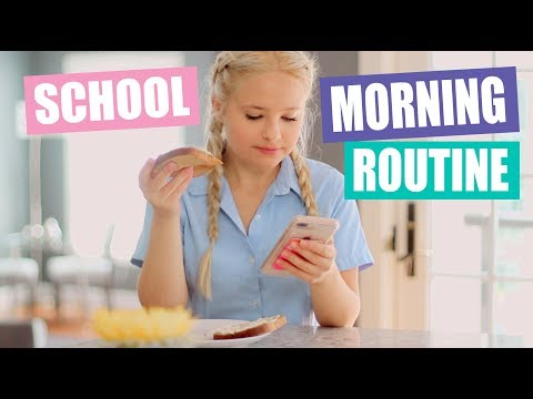 Morning Routine for School 2018!