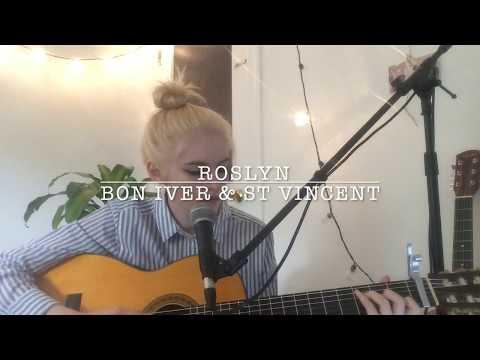 Roslyn   Bon Iver & St Vincent ♡