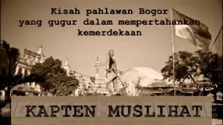 Sejarah Kapten Muslihat Pahlawan Bogor