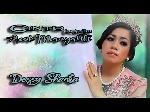 Dessy Santhia ~ Cinto Acok Manyakiti