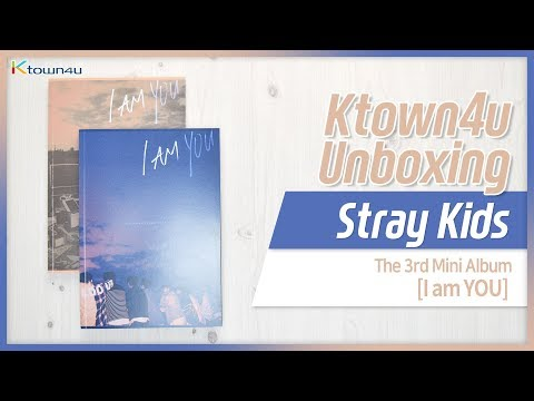 [Ktown4u Unboxing] Stray Kids - 3rd Mini [I am YOU] 스트레이키즈 아이엠유 언박싱