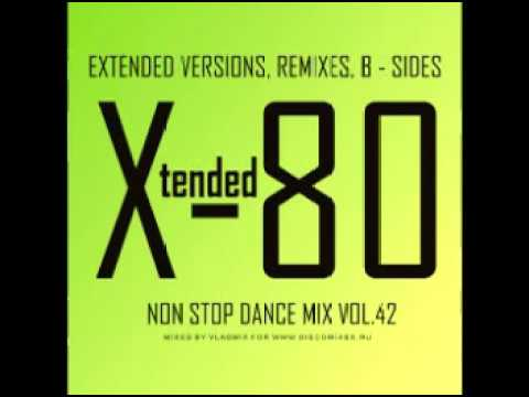 Mixed by Vladmix   Xtended 80   Non Stop Dance Mix Vol 42