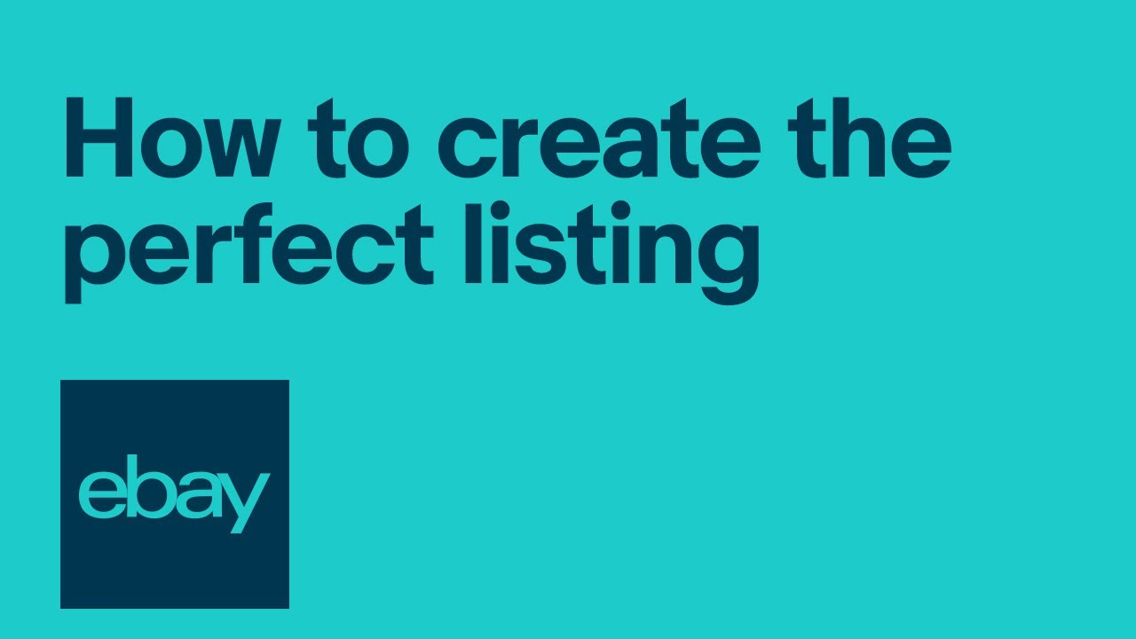 eBay Selling 101: How to Create the Perfect Listing