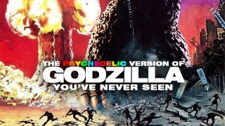 The Psychedelic Version of Godzilla You've Never Seen - Deja View