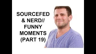 Sourcefed & NERD// Funny Moments (Part 19)