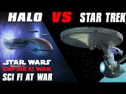 Halo Vs Star Trek - Sci Fi at War