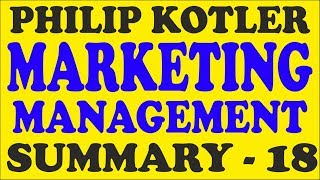 Philip Kotler Marketing Management Summary – Lecture 18  /  UGC NET / UPSC / PhD Exam