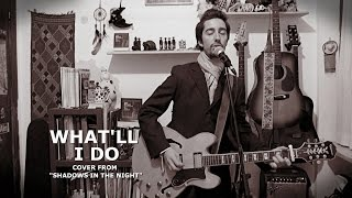 "Bob Dylan - What'll I Do (cover from ""SHADOWS IN THE NIGHT"")"