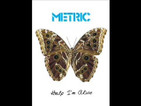 Клип Metric - Help I'm Alive