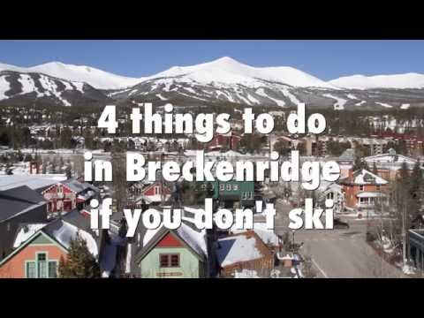 What To Do In Breckenridge If You Don't Ski