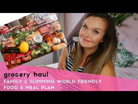 GROCERY HAUL & MEAL PLAN - FAMILY & SLIMMING WORLD FRIENDLY