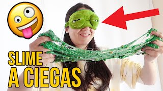 SLIME A CIEGAS! HACIENDO RETO EXTREMO Blindfold Challenge | Natalia