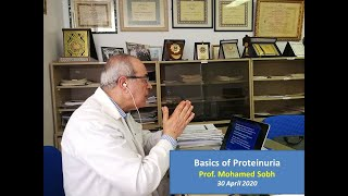 Basics of Proteinuria (English and Arabic)  prof  Mohamed Sobh, 30 April 2020