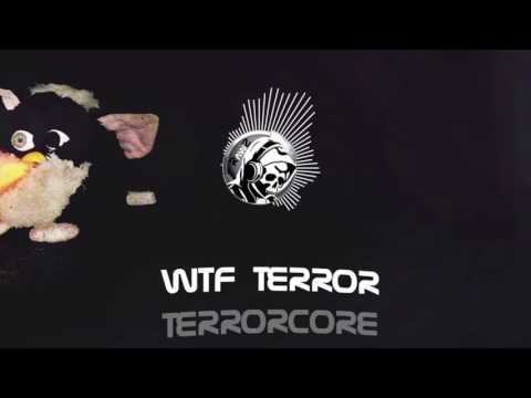 RAWZ - WTF TERROR (TERRORCORE)