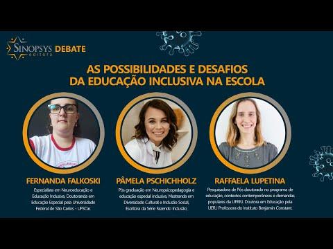 As possibilidades e desafios da Educação Inclusiva na Escola - Sinopsys Debate #8
