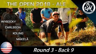 The Open 2018 | Round 3 Back 9 | Wysocki, Carlsson, Koling, Mäkelä