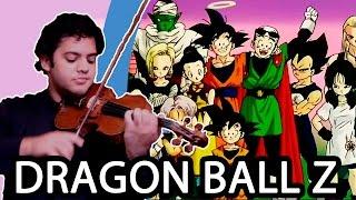 DRAGON BALL Z OP 3 - We Gotta Power (Violin / Violino)