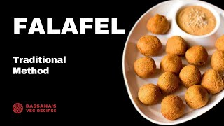 Falafel Recipe (With Dried Chickpeas) | Traditional Lebanese Falafel Recipe | Crispy Falafel