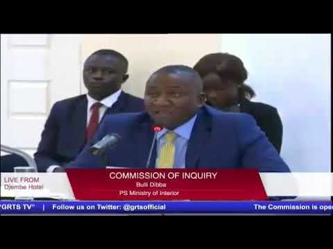Gambia - Bulli Dibba (PS Minister Of Interior) Testifies At The Commission Of Enquiry