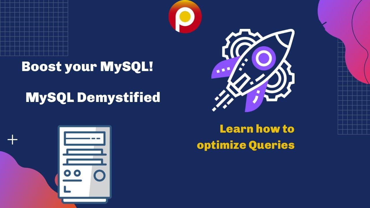 #MySQL's EXPLAIN Demystified -  Boost your MySQL #Database  - MySQL Tutorial