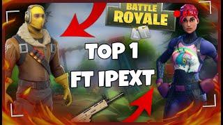 FORTNITE PC - Enfin Jai pu rec mon TOP 1 ft Ipext