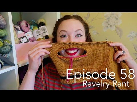 Episode 58   Ravelry Rant