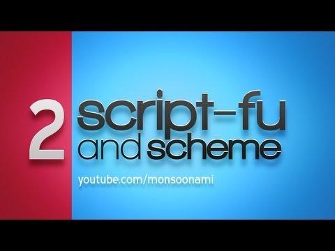 GIMP Script-Fu 2: Write Your First Script