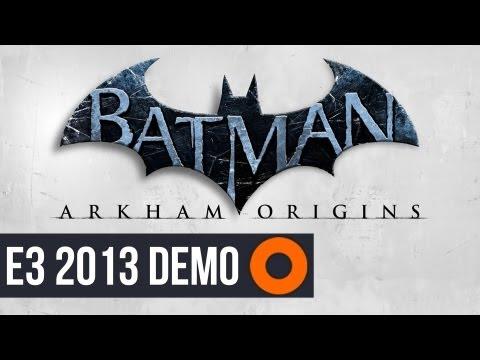 Batman: Arkham Origins - E3 2013 Demo