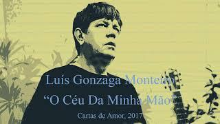 Baixar Luís Gonzaga Monteiro - O Céu da Minha Mão