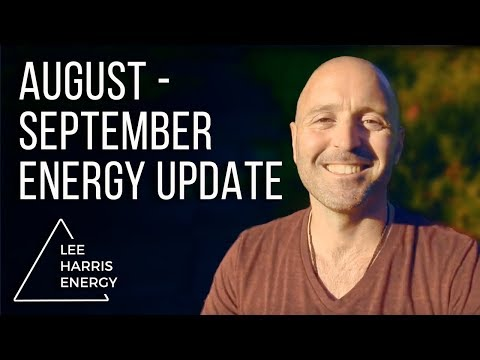 August-September Energy Update-UPGRADES, BIGGER LIVES and The POWER of COMMUNITY
