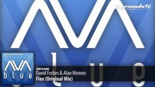 David Forbes & Alan Nimmo - Flex (Original Mix)