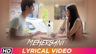 Meherbani Lyrical Keshav Kumar Garima Yagnik Latest Hindi Song 2019