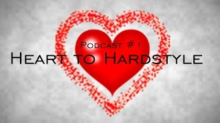 Ninjovsky - Heart to Hardstyle - PODCAST #1