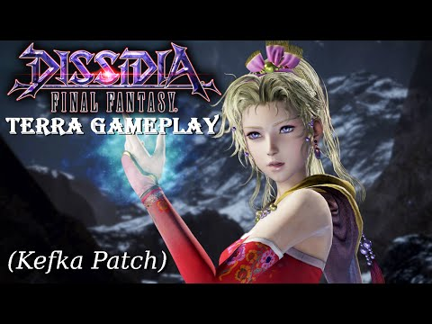 Dissidia Final Fantasy Arcade: Terra Gameplay [Kefka Patch]