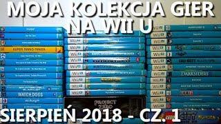 Moja kolekcja gier na Wii U - sierpień 2018 (część 1/2)