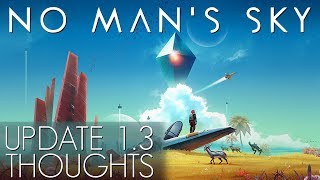 No Man's Sky: Update 1.3 Atlas Rises - Thoughts
