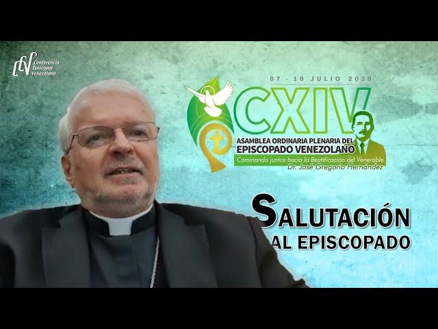 SALUTACIÓN DEL NUNCIO APOSTÓLICO AL EPISCOPADO VENEZOLANO