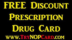 Discount Prescription Drug Card - FREE TryNopCard.com