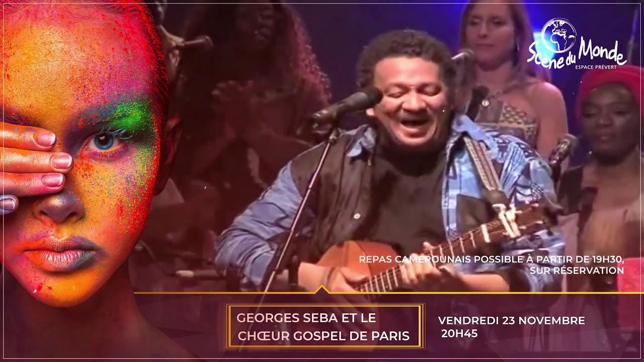 Georges SEBA et Chœur Gospel de Paris à l'Espace Prévert - Scène du Monde