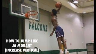 How To Jump Like Ja Morant (Increase Vertical Fast)