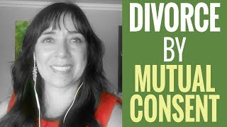 What is a Divorce by Mutual Consent?