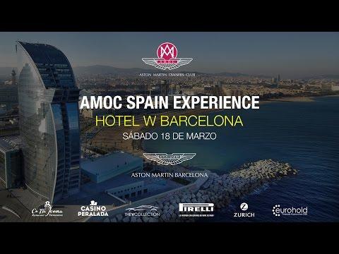 AMOC SPAIN EXPERIENCE 18/03/2017 Hotel W Barcelona