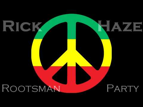 Rick Haze- Rootsman Party (feat. Steve Jacobo of Tribal Seeds)